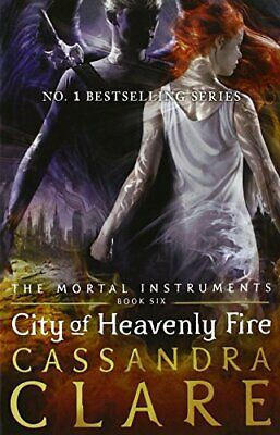 City Of Heavenly Fire - The Mortal Instruments Book 6 by Clare, Cassandra Book