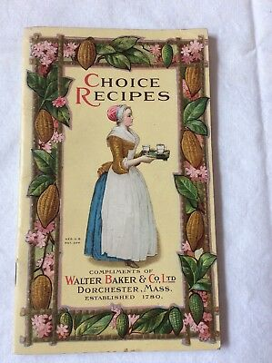 Vintage Choice Recipes Booklet Walter Baker Co. Copyright 1922