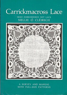 Carrickmacross Lace  A Manual With Full Size Patterns