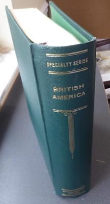 British America - Lovely Collection in a Scott Specialty Album - No Reserve!
