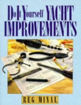 DIY Yacht Improvements: Cheap and Innovative Ideas to... by Minal, Reg Paperback