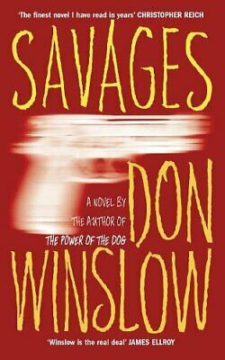 Savages by Winslow, Don Paperback Book The Cheap Fast Free Post