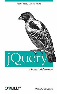 jQuery Pocket Reference by David Flanagan Paperback Book The Cheap Fast Free