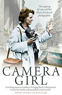 Camera Girl by Doreen Spooner Book The Cheap Fast Free Post