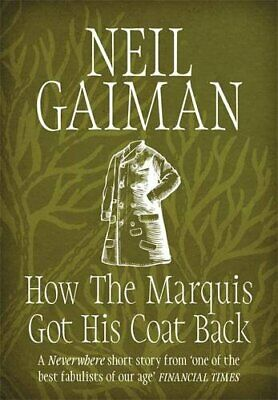 How the Marquis Got His Coat Back by Gaiman, Neil Book The Cheap Fast Free Post