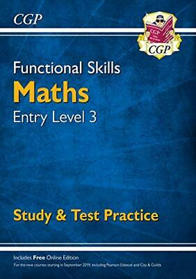 New Functional Skills Maths Entry Level 3 - Study & Test Practic... by CGP Books