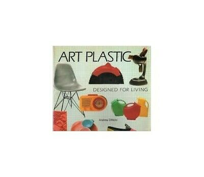 Art Plastic: Designed for Living by DiNoto, Andrea Paperback Book The Cheap Fast