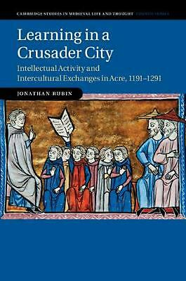 Cambridge Studies in Medieval Life and Thought: Fourth Series: Intellectual Acti