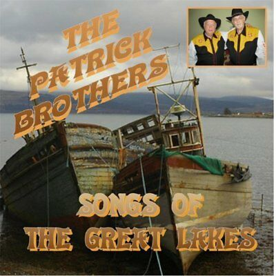 The Patrick Brothers-Songs of the Great Lakes CD NEW