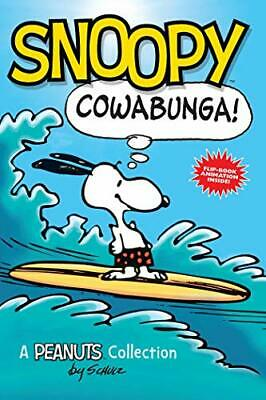 Snoopy: Cowabunga! (PEANUTS AMP! Series Book 1): A Pean... by Schulz, Charles M.