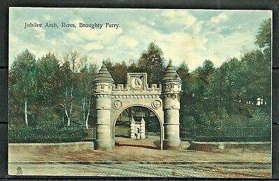 Postcard : Broughty Ferry the Jubillee Arch at Reres