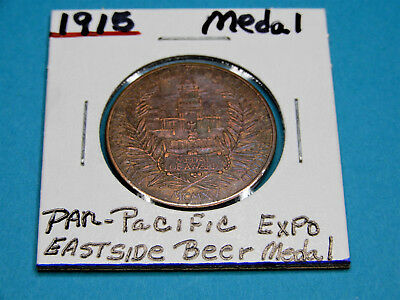1915 Panama California Pacific Exposition East Side Beer Medal    #l1191