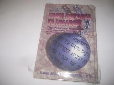 NEW From Bondage to Freedom: The Passover Haggadah BY ABRAHAM J. TWERSKI