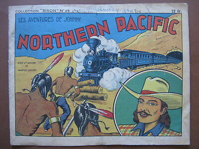 NORTHERN PACIFIC (Collection Bison n° 25)