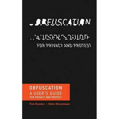 Obfuscation: A User's Guide for Privacy and Protest - Paperback NEW Finn Brunton