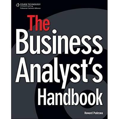 The Business Analyst's Handbook - Paperback NEW Podeswa, Howard 2009-01-07