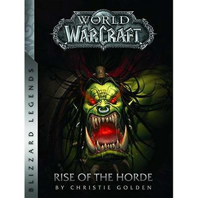 World of Warcraft: Rise of the Horde (Blizzard Legends) - Paperback NEW Christie