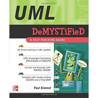UML Demystified - Paperback NEW Kimmel, Paul 2005-11-01