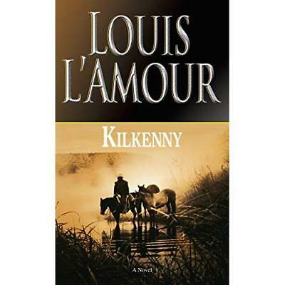 Kilkenny - Mass Market Paperback NEW L'Amour, Louis 1999-02-01