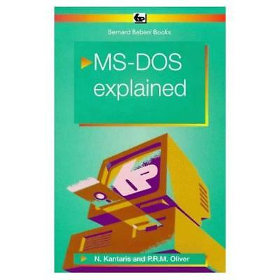 MS-DOS 6 Explained (BP) - Paperback NEW Kantaris, Noel 1993-12-01