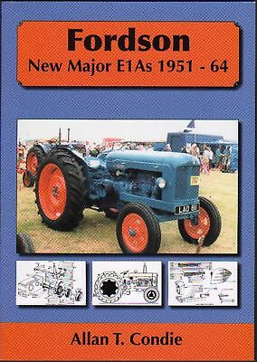 """Fordson New Major """"E1A"""" 1951-64 Tractor History Book"""