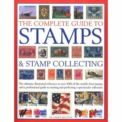 The Complete Guide To Stamps and Stamp Collecting Book The Cheap Fast Free Post