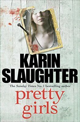 Pretty Girls: A Novel by Slaughter, Karin Book The Cheap Fast Free Post
