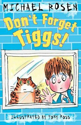 Don't Forget Tiggs! by Rosen, Michael Book The Cheap Fast Free Post