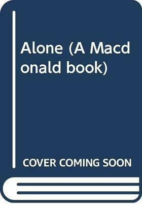 Alone (A Macdonald book) by Byrd, Richard E. Paperback Book The Cheap Fast Free