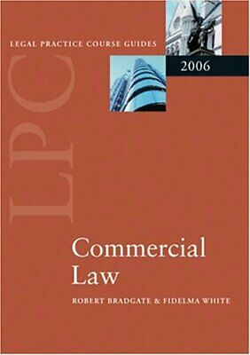 LPC Commercial Law 2006 (Blackstone Legal Practic... by White, Fidelma Paperback