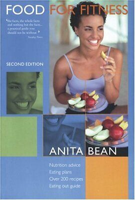 Food for Fitness: Nutrition Plan, Eating Plan, Recipes by Bean, Anita Book The