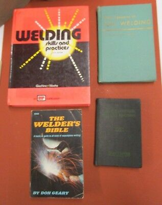 Lot Of 3 Welding Books Skills Practices Arc Welding Oxy-Acetylene Handbook Bible