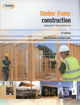 Timber Frame Construction (5th Edition) (Paperback), Lancashire, ...