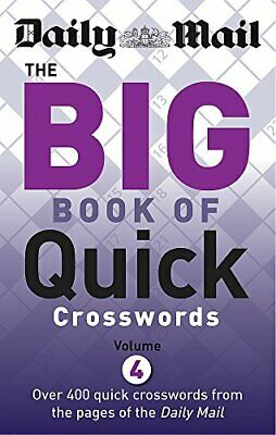 Daily Mail: Big Book of Quick Crosswords 4 (The Daily Mail Puzz... by Daily Mail
