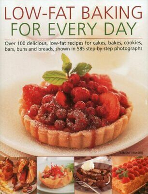 Low-Fat Baking for Every Day by Linda Fraser Book The Cheap Fast Free Post