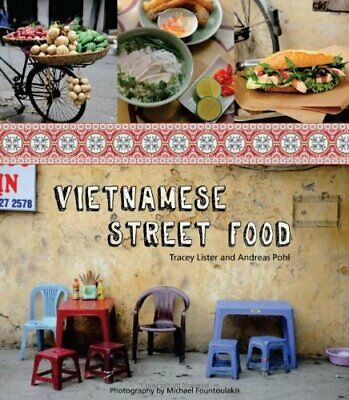Vietnamese Street Food by Andreas Pohl Book The Cheap Fast Free Post