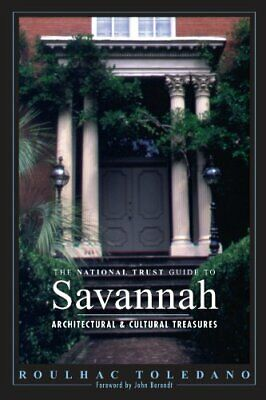 The National Trust Guide to Savannah by Toledano, Roulhac Paperback Book The