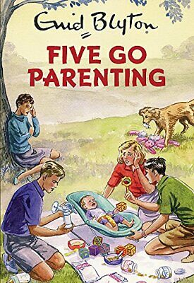 Five Go Parenting (Enid Blyton for Grown Ups) by Vincent, Bruno Book The Cheap