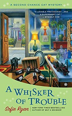 Whisker of Trouble, A : A Second Chance Cat Mystery by Sofie Ryan Book The Cheap
