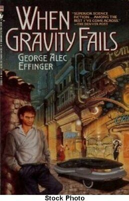 When Gravity Fails by Effinger, George Alec Paperback Book The Cheap Fast Free