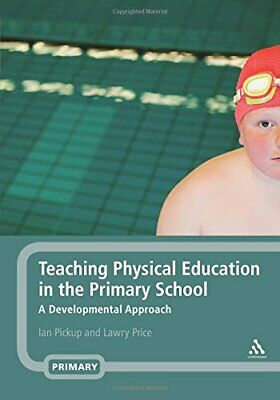 Teaching Physical Education in the Primary School: ... by Price, Lawry Paperback