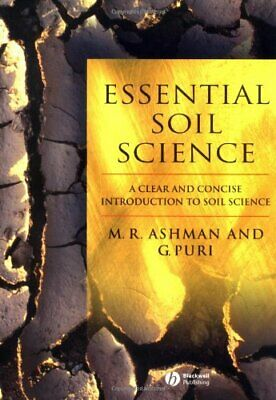 Essential Soil Science: A Clear and Concise... by Mark Ashman and Geet Paperback