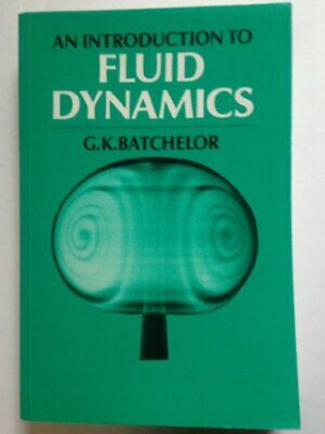 An Introduction to Fluid Dynamics by Batchelor, G. K. Paperback Book The Cheap