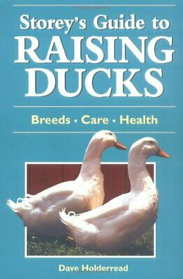 Storeys Guide to Raising Ducks by Holderread, Dave Paperback Book The Cheap Fast