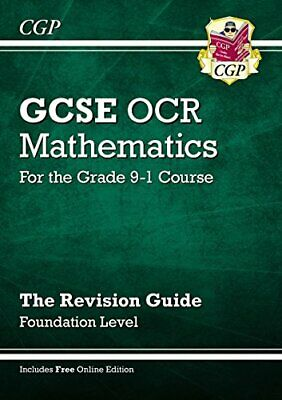 GCSE Maths OCR Revision Guide: Foundation - for the Grade 9-1 Co... by CGP Books