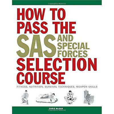 How to Pass the SAS and Special Forces Selection Course - Paperback NEW Chris Mc