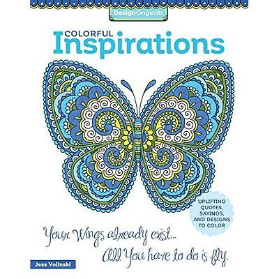 Colorful Inspirations Coloring Book: Uplifting Quotes,  - Paperback NEW Jess Vol