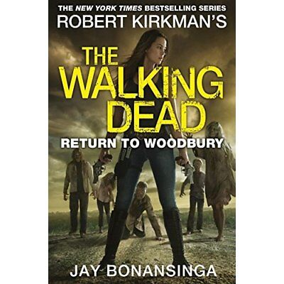 Return to Woodbury (The Walking Dead) - Paperback NEW Bonansinga, Jay 05/10/2017