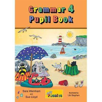 Grammar 4 Pupil Book: Jolly Phonics - Paperback NEW Sara Wernham (A 2015-07-31