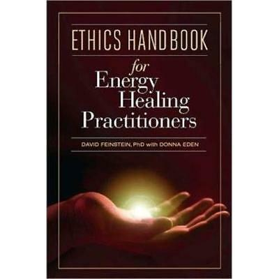 Ethics Handbook for Energy Healing Practitioners: A Gui - Hardcover NEW David Fe